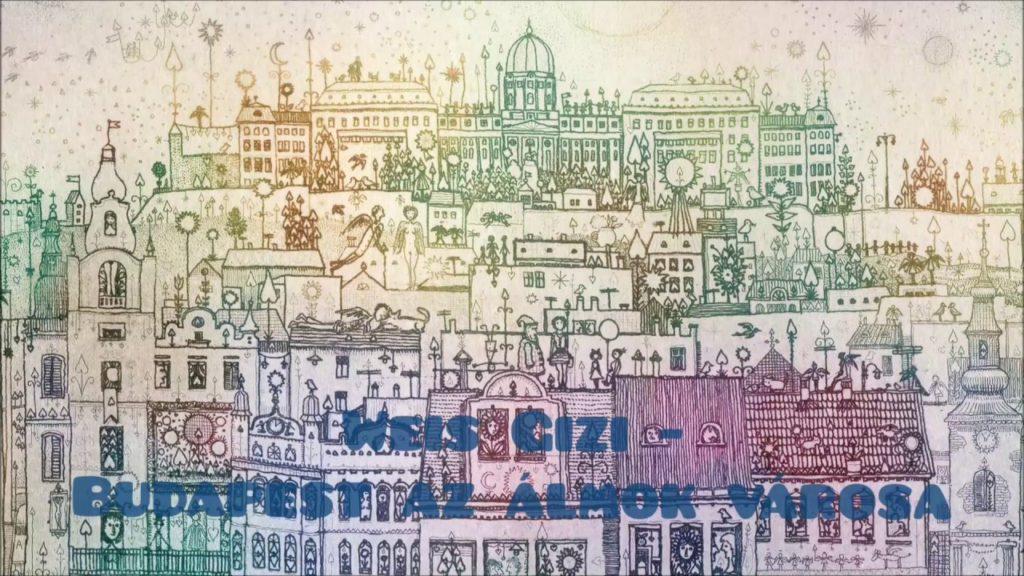 Weis Gizi – Budapest az álmok városa